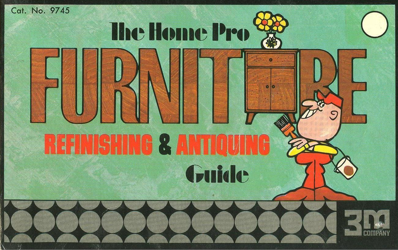 The home pro furniture refinishing and antiquing guide 001