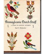 Pennsylvania Dutch stuff: A guide to country antiques [Jan 01, 1944] Rob... - $29.95