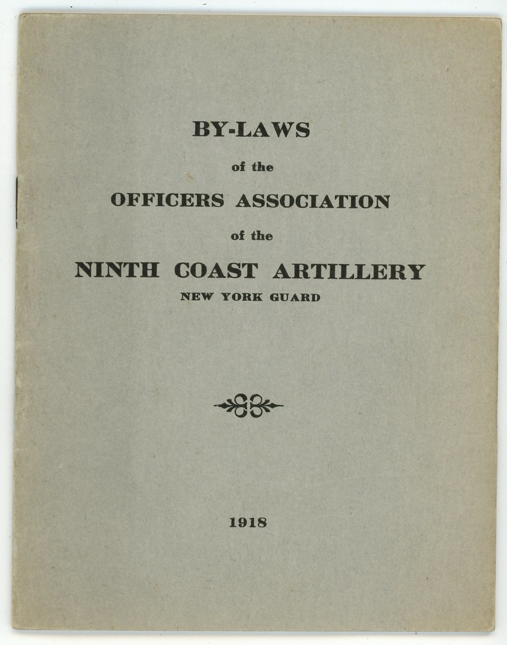 By Laws Officers Assoc Ninth Coast Artillery NY 1918 WWI booklet vintage