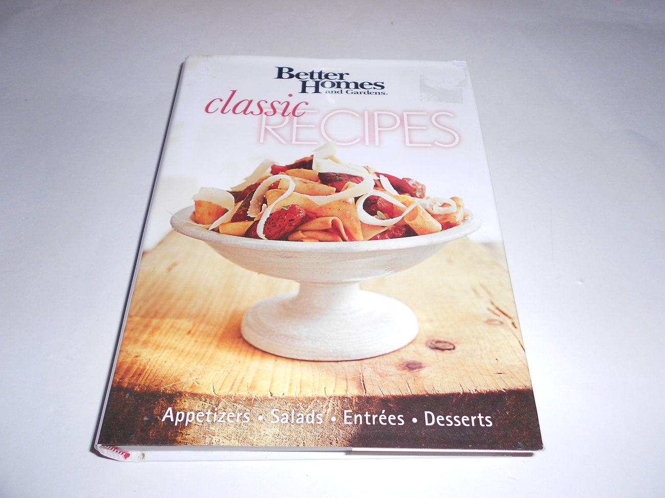 Better Homes and Gardens  Classic Recipes Cookbook