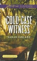 Cold Case Witness Sarah Varland (Love Inspired Large Print Suspense) Pap... - $2.25