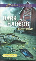 Dark Harbor Christy Barrittt (Love Inspired Large Print Suspense) Paperb... - $2.25