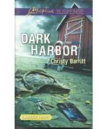 Dark Harbor Christy Barrittt (Love Inspired Lar... - $3.75