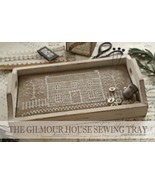 CLEARANCE The Gilmour House Sewing Tray CHART +... - $19.50