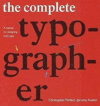 The Complete Typographer: A Manual for Designing NEW FACTORY SEALED HARD... - $14.84
