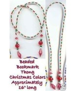 Beaded Bookmark Thong #05 Christmas Color Beads 16 inch NEW - $9.85