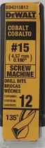Dewalt DD4315B12 #15 Cobalt Screw Machine Drill Bits 12Pk - $18.60