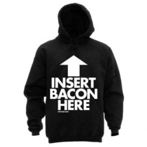 NEW INSERT BACON HERE NEW LICENSED DPCTED APPAREL HOODIE SWEATSHIRT - $35.99+