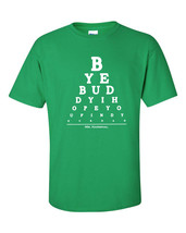 BYE BUDDY I Hope Your Find Your Dad Eye Chart ELF Movie Ferrell Men's Te... - €8,40 EUR+