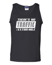 There is NO Traffic on the EXTRA Mile Workout Training Men's Tank Top 1246 - $12.82+