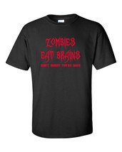 Zombies EAT Brains Don't Worry You're Safe Walking Dead Men's Tee Shirt ... - $12.86+