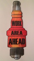 WORK AREA AHEAD NOVELTY METAL SPARK PLUG SIGNS ... - $9.99