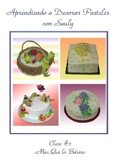 Primary image for Aprendiendo A Decorar Pasteles Con Sauly #2 (DVD 2009)