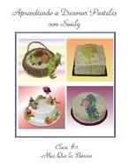 Aprendiendo A Decorar Pasteles Con Sauly #2 (DVD 2009) - $49.99