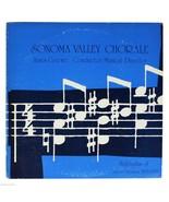 SONOMA VALLEY CHORALE Concert Season 1978-1979 PRIVATE PRESS 70s Vinyl L... - $7.70