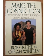 MAKE THE CONNECTION BY BOB GREENE AND OPRAH WINFREY - $7.99