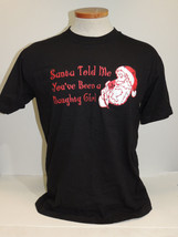 Santa Told Me You've Been A Naughty Girl T-Shirt Aeropostale NWT Size M - $14.80