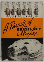 A Parade of Brazil Nut Recipes Brazil Nut Association - $2.75