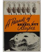 A Parade of Brazil Nut Recipes Brazil Nut Association - $2.75