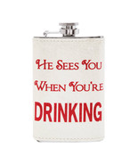 He Sees You When You're Drinking Flask Alcohol Christmas Santa - NIB - $23.59