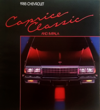 1985 Chevrolet CAPRICE CLASSIC IMPALA brochure catalog Chevy 85 - $8.00