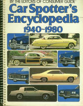 Car Spotter's Encyclopedia, 1940-1980 - $15.00