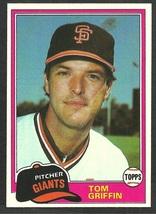 San Francisco Giants Tom Griffin 1981 Topps Baseball Card 538 nr mt - $0.50