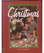 Country Christmas Crochet HB Book Afghans Gifts... - $6.99