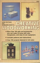 Creative Woodworking Book 1979 Contemporary Books Inc. Drotning Masotto - $5.99