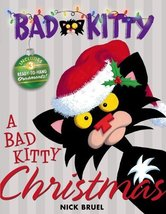 A Bad Kitty Christmas [Hardcover] Bruel, Nick - $13.84