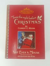 Hallmark Keepsake Ornament TWAS THE NIGHT BEFORE CHRISTMAS Not Even A Mo... - $9.97
