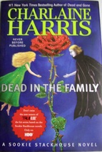 Dead in the Family...Author: Charlaine Harris (used hardcover) - $7.00