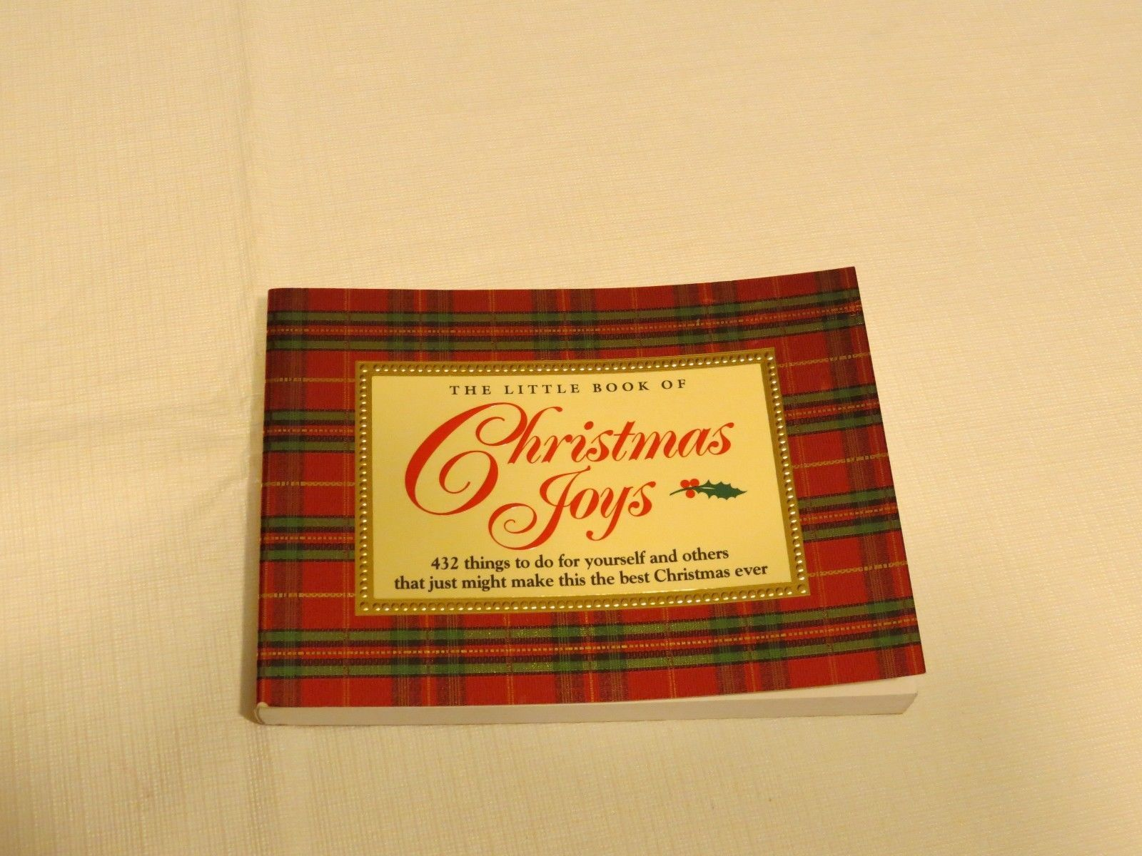 The Little Book Of Christmas Joys 432 things to do suggestions best Holidays EUC