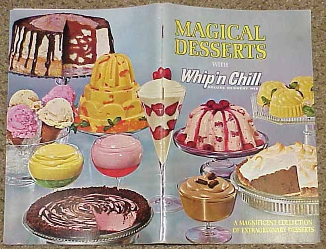 Magical Desserts with WHIP'N CHILL - 1970's and 50 similar items
