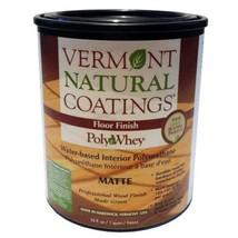 Vermont Natural Coatings PolyWhey FLOOR FINISH - Matte - Quart - $53.45