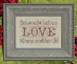 Love One Another cross stitch chart My Big Toe Designs - $8.00