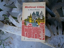 Medieval cities; their origins and the revival of trade (A doubleday anc... - $2.94