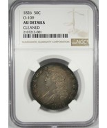 1826 NGC AU Details O-109 Capped Bust Half Dollar Certified Coin AK28 - $435.20