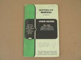 John Deere No 12A Straight Through Combine Set up Owners Manual OM-H4-45... - $50.00