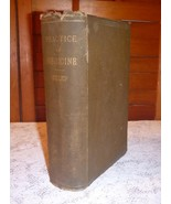 Principles and Practice of Medicine, 1897 HC - William Osler, M.D. - $749.75