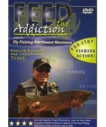 Feed the Addiction, Fly Fishing Northwest Montana * New DVD - $1.98