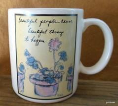 """Vintage Mug Flavia """"Beautiful People Cause ...........Happen"""" 3.5"""" Applause - $15.00"""