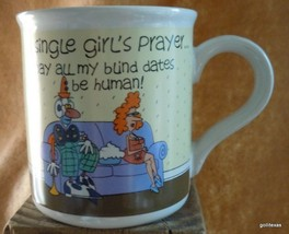 """Single Girl's Prayer May All My Blind Dates "" Mug Vintage American Gree... - $14.00"
