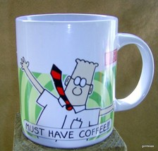 "Dilbert Mug ""Must Have Coffee""  3.75"" Sherwood - $15.00"