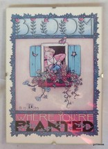 "Mary Engelbreit Graphic in 5 x 7 Clip Frame ""Bloom Where You Are Planted... - $15.00"