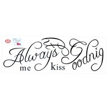 Always Kiss Me Goodnight Wall Sticker Quote Dec... - $9.38