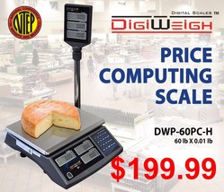 DWP-60PC-H 60 Lb NTEP Legal For Trade Price Computing Scale With Pole - $197.99
