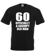 60 Officially A Grumpy Old Man – Men's Funny 60th birthday gifts black - $17.00