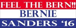 Feel the Bern 2016 Democrat 3x8 Bernie Sanders Magnet Decal - $6.99