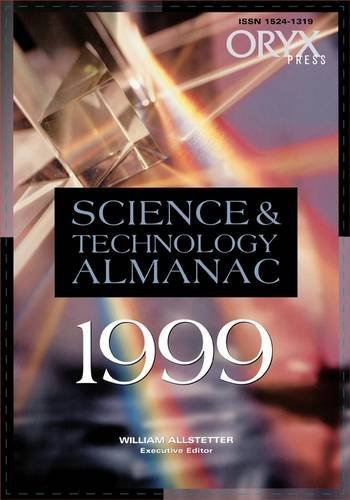 Science and Technology Almanac [Paperback] [May 01, 1999] Allstetter, William